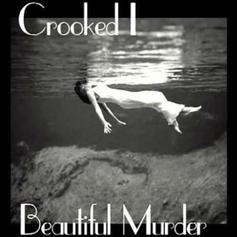 KXNG CROOKED - Beautiful Murder