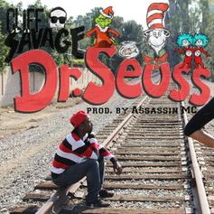 Cliff Savage - Dr. Seuss  (Prod. By Assassin MC)