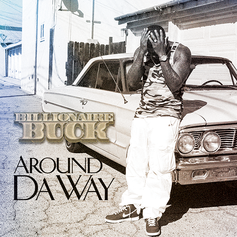 Billionaire Buck - Around Da Way