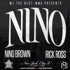 Nino Brown - Nino Feat. Rick Ross