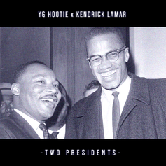 YG Hootie - Two Presidents Feat. Kendrick Lamar