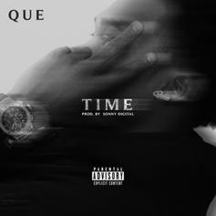 Que - Time  (Prod. By Sonny Digital)