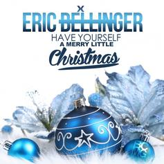 Eric Bellinger - Have Yourself A Merry Little Christmas