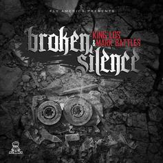 King Los & Mark Battles - Broken Silence