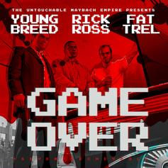Young Breed - Game Over Feat. Rick Ross & FAT TREL