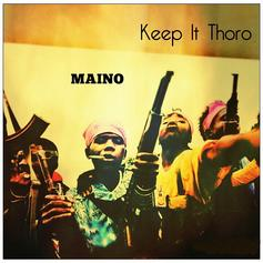 Maino - Keep It Thoro (Freestyle)