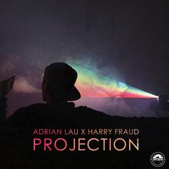 Adrian Lau - Projection Feat. Harry Fraud