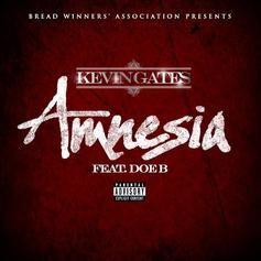 Kevin Gates - Amnesia  Feat. Doe B (Prod. By Dun Deal)