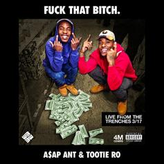 A$AP Ant - Fuck That Bitch Feat. Tootie Ro