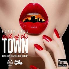 Young Lace - Talk Of The Town