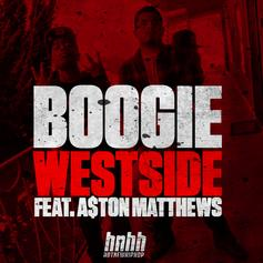 Boogie - Westside  Feat. A$ton Matthews (Prod. By Caleb Stone)