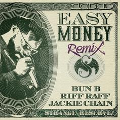 Wrekonize - Easy Money (Remix) Feat. Bun B, RiFF RAFF & Jackie Chain