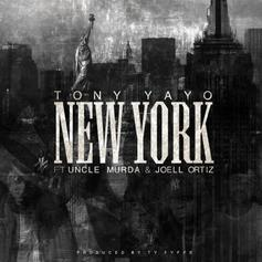 Tony Yayo - New York Feat. Uncle Murda & Joell Ortiz