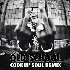 Tupac - Old School (Cookin' Soul Remix)