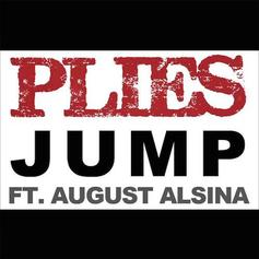Plies - Jump Feat. August Alsina