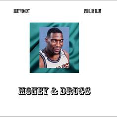 Billy Vin¢ent - Money & Drugs  (Prod. By Clem)