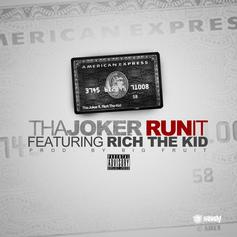 Tha Joker - Run It Feat. Rich The Kid