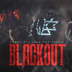Tracy T - Black Out Feat. Trae Tha Truth
