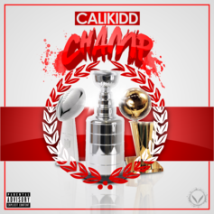 Calikidd - Champ