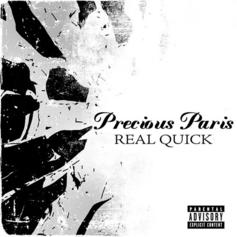 Precious Paris - Real Quick (Freestyle)