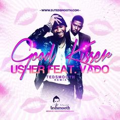 Usher - Good Kisser (Ted Smooth Remix) Feat. Vado