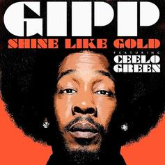 Gipp - Shine Like Gold Feat. Cee-Lo Green