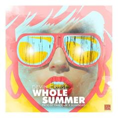 Devin Cruise - The Whole Summer
