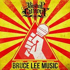 Bishop Lamont - Bruce Lee Music Feat. DJ Revolution