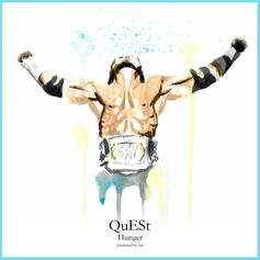 QuESt - Hunger  (Prod. By 6ix)