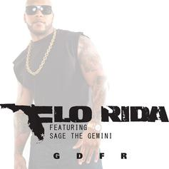 Flo Rida - GDFR Feat. Sage The Gemini