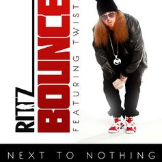 Rittz - Bounce Feat. Twista