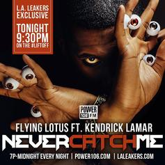 Flying Lotus - Never Catch Me Feat. Kendrick Lamar