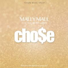 Mally Mall - Cho$e Feat. Too Short & DBizz
