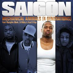 Saigon - Mechanical Animals Feat. Memphis Bleek, Lil Bibby & Kool G Rap