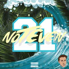 YOG$ - Not Even 21