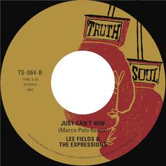 Marco Polo - Just Can't Win (Marco Polo Remix) Feat. Lee Fields & The Expressions