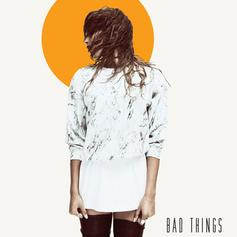 Snoh Aalegra - Bad Things  Feat. Common