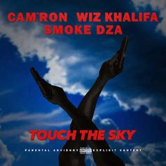 Cam'ron - Touch The Sky Feat. Wiz Khalifa & Smoke DZA