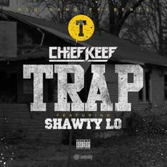 Chief Keef - Trap Feat. Shawty Lo