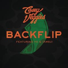 Casey Veggies - Backflip (Remix) Feat. Iamsu! & YG