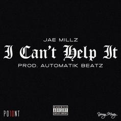 Jae Millz - I Can't Help It