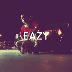 Eazy - Whippin To The Bank
