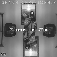 Shawn Chrystopher - Came To Do (Freestyle)