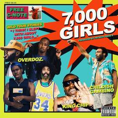 OverDoz. - 7,000 Girls Feat. Childish Gambino & King Chip