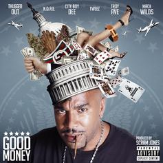N.O.R.E. - Good Money Feat. Mack Wilds, CityBoy Dee, Tweez & Troy Ave