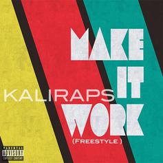 KaliRaps - Make It Work (Freestyle)