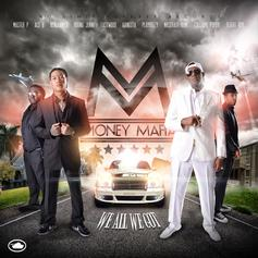 Money Mafia - We All We Got