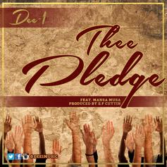 Dee-1 - Thee Pledge Feat. Mansa Musa