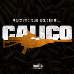Project Pat - Calico Feat. Big Trill & Young Buck