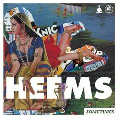 Heems - Sometimes